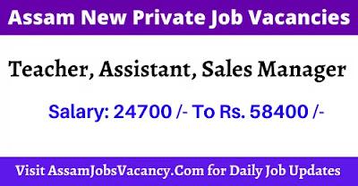 New Private Jobs in Assam 2021
