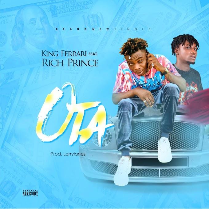 King Ferrari Ft Richprince - Ota