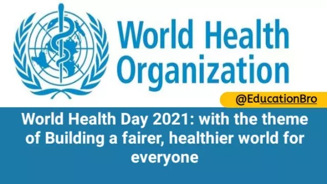 World Health Day being celebrated today, with the theme of Building a fairer, healthier world for everyone
