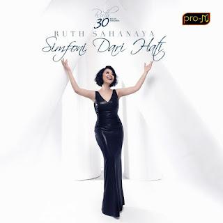 Download Lagu Ruth Sahanaya - Simfoni Dari Hati Full Album (2016)