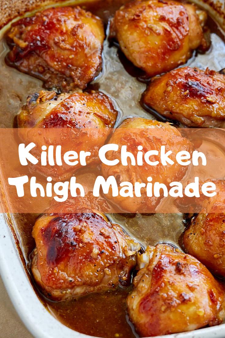 Killer Chicken Thigh Marinade