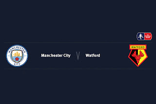Match Preview Manchester City v Watford FA Cup