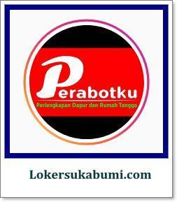 Walk in Interview Perabotku Sukabumi Posisi Kasir