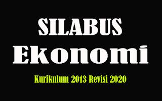 Silabus Ekonomi SMA K13 Revisi 2018, Silabus Ekonomi SMA Kurikulum 2013 Revisi 2020