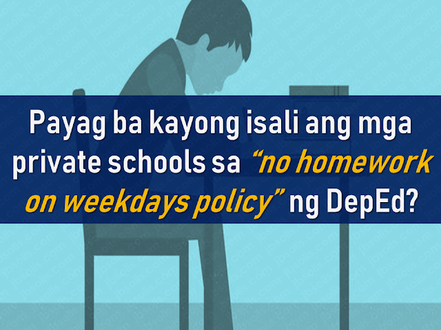 "In 2010, the Department of Education (DepEd) released a policy that restricts teachers to give their students homeworks on weekends to all public schools across the country.  Recently, a suggestion from parents came up that private schools b included in the ""no weekend homework policy"" by DepEd.    Advertisement        Sponsored Links             In 2010, the Department of Education (DepEd) released a policy that restricts teachers to give their students homeworks on weekends to all public schools across the country.  Recently, a suggestion from parents came up that private schools b included in the ""no weekend homework policy"" by DepEd.    Advertisement        Sponsored Links                The DepEd memorandum no. 392 section 4 reads:  4. Therefore, no homework/assignment shall be given during weekends for pupils to enjoy their childhood, and spend quality time with their parents without being burdened by the thought of doing lots of homework.  Atty. Claire Castro said that only public elementary are directly under the memorandum but it is also possible to include private schools if they wish to.      DepEd said that the limited assignment policy brings a positive result to the students. DepEd Usec. Anne Sevilla said that education has to be holistic because the children also need time for self-care as a part of their personal development.     However, a group of private schools disagrees with it saying that it is more important that children have assignments during weekends.      READ MORE:  11 OFWs Illegaly Detained In A Room For 1 Week, Asking For Help Can A Family Of Five Survive With P10K Income In A Month?    DTI Offers P5K To P200K To Small Business Owners    How Filipinos Can Get Free Oman Visa?    Do You Know The Effects Of Too Much Bad News To Your Body?    Authorized Travel Agency To Process Temporary Visa Bound to South Korea    Who Can Skip Online Appointment And Use The DFA Courtesy Lane For Passport Processing?    P200-Subsidy To Minimum Wage Earners Nationwide— DOLE    80,000 Filipino Seafarers at the Brink Of Losing Jobs?    Complete List Of Contacts For OFWs In The UAE    Leptospirosis Awareness, Causes And Prevention    Visa-Free entry For Filipinos In Taiwan, Extended Until 2019   The DepEd memorandum no. 392 section 4 reads:  4. Therefore, no homework/assignment shall be given during weekends for pupils to enjoy their childhood, and spend quality time with their parents without being burdened by the thought of doing lots of homework. In 2010, the Department of Education (DepEd) released a policy that restricts teachers to give their students homeworks on weekends to all public schools across the country.  Recently, a suggestion from parents came up that private schools b included in the ""no weekend homework policy"" by DepEd.    Advertisement        Sponsored Links                The DepEd memorandum no. 392 section 4 reads:  4. Therefore, no homework/assignment shall be given during weekends for pupils to enjoy their childhood, and spend quality time with their parents without being burdened by the thought of doing lots of homework.  Atty. Claire Castro said that only public elementary are directly under the memorandum but it is also possible to include private schools if they wish to.      DepEd said that the limited assignment policy brings a positive result to the students. DepEd Usec. Anne Sevilla said that education has to be holistic because the children also need time for self-care as a part of their personal development.     However, a group of private schools disagrees with it saying that it is more important that children have assignments during weekends.      READ MORE:  11 OFWs Illegaly Detained In A Room For 1 Week, Asking For Help Can A Family Of Five Survive With P10K Income In A Month?    DTI Offers P5K To P200K To Small Business Owners    How Filipinos Can Get Free Oman Visa?    Do You Know The Effects Of Too Much Bad News To Your Body?    Authorized Travel Agency To Process Temporary Visa Bound to South Korea    Who Can Skip Online Appointment And Use The DFA Courtesy Lane For Passport Processing?    P200-Subsidy To Minimum Wage Earners Nationwide— DOLE    80,000 Filipino Seafarers at the Brink Of Losing Jobs?    Complete List Of Contacts For OFWs In The UAE    Leptospirosis Awareness, Causes And Prevention    Visa-Free entry For Filipinos In Taiwan, Extended Until 2019 Atty. Claire Castro said that only public elementary are directly under the memorandum but it is also possible to include private schools if they wish to.  In 2010, the Department of Education (DepEd) released a policy that restricts teachers to give their students homeworks on weekends to all public schools across the country.  Recently, a suggestion from parents came up that private schools b included in the ""no weekend homework policy"" by DepEd.    Advertisement        Sponsored Links                The DepEd memorandum no. 392 section 4 reads:  4. Therefore, no homework/assignment shall be given during weekends for pupils to enjoy their childhood, and spend quality time with their parents without being burdened by the thought of doing lots of homework.  Atty. Claire Castro said that only public elementary are directly under the memorandum but it is also possible to include private schools if they wish to.      DepEd said that the limited assignment policy brings a positive result to the students. DepEd Usec. Anne Sevilla said that education has to be holistic because the children also need time for self-care as a part of their personal development.     However, a group of private schools disagrees with it saying that it is more important that children have assignments during weekends.      READ MORE:  11 OFWs Illegaly Detained In A Room For 1 Week, Asking For Help Can A Family Of Five Survive With P10K Income In A Month?    DTI Offers P5K To P200K To Small Business Owners    How Filipinos Can Get Free Oman Visa?    Do You Know The Effects Of Too Much Bad News To Your Body?    Authorized Travel Agency To Process Temporary Visa Bound to South Korea    Who Can Skip Online Appointment And Use The DFA Courtesy Lane For Passport Processing?    P200-Subsidy To Minimum Wage Earners Nationwide— DOLE    80,000 Filipino Seafarers at the Brink Of Losing Jobs?    Complete List Of Contacts For OFWs In The UAE    Leptospirosis Awareness, Causes And Prevention    Visa-Free entry For Filipinos In Taiwan, Extended Until 2019    DepEd said that the limited assignment policy brings a positive result to the students. DepEd Usec. Anne Sevilla said that education has to be holistic because the children also need time for self-care as a part of their personal development.     However, a group of private schools disagrees with it saying that it is more important that children have assignments during weekends.  In 2010, the Department of Education (DepEd) released a policy that restricts teachers to give their students homeworks on weekends to all public schools across the country.  Recently, a suggestion from parents came up that private schools b included in the ""no weekend homework policy"" by DepEd.    Advertisement        Sponsored Links                The DepEd memorandum no. 392 section 4 reads:  4. Therefore, no homework/assignment shall be given during weekends for pupils to enjoy their childhood, and spend quality time with their parents without being burdened by the thought of doing lots of homework.  Atty. Claire Castro said that only public elementary are directly under the memorandum but it is also possible to include private schools if they wish to.      DepEd said that the limited assignment policy brings a positive result to the students. DepEd Usec. Anne Sevilla said that education has to be holistic because the children also need time for self-care as a part of their personal development.     However, a group of private schools disagrees with it saying that it is more important that children have assignments during weekends.      READ MORE:  11 OFWs Illegaly Detained In A Room For 1 Week, Asking For Help Can A Family Of Five Survive With P10K Income In A Month?    DTI Offers P5K To P200K To Small Business Owners    How Filipinos Can Get Free Oman Visa?    Do You Know The Effects Of Too Much Bad News To Your Body?    Authorized Travel Agency To Process Temporary Visa Bound to South Korea    Who Can Skip Online Appointment And Use The DFA Courtesy Lane For Passport Processing?    P200-Subsidy To Minimum Wage Earners Nationwide— DOLE    80,000 Filipino Seafarers at the Brink Of Losing Jobs?    Complete List Of Contacts For OFWs In The UAE    Leptospirosis Awareness, Causes And Prevention    Visa-Free entry For Filipinos In Taiwan, Extended Until 2019    READ MORE:  11 OFWs Illegaly Detained In A Room For 1 Week, Asking For Help Can A Family Of Five Survive With P10K Income In A Month?    DTI Offers P5K To P200K To Small Business Owners    How Filipinos Can Get Free Oman Visa?    Do You Know The Effects Of Too Much Bad News To Your Body?    Authorized Travel Agency To Process Temporary Visa Bound to South Korea    Who Can Skip Online Appointment And Use The DFA Courtesy Lane For Passport Processing?    P200-Subsidy To Minimum Wage Earners Nationwide— DOLE    80,000 Filipino Seafarers at the Brink Of Losing Jobs?    Complete List Of Contacts For OFWs In The UAE    Leptospirosis Awareness, Causes And Prevention    Visa-Free entry For Filipinos In Taiwan, Extended Until 2019"