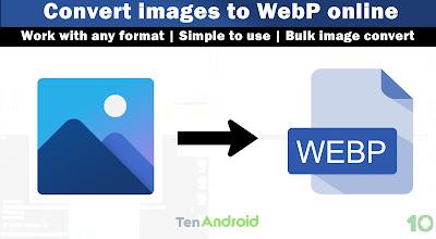 Convert images to WebP - Image converter Online