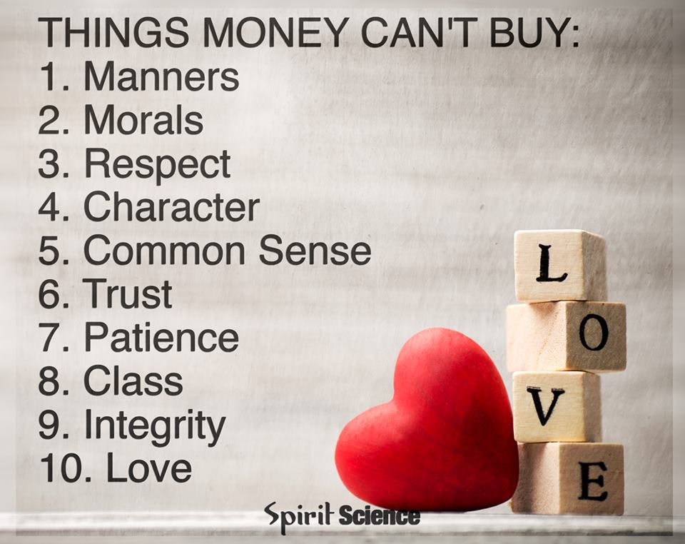 Things Money Can T Buy Manners Morals Respect Character Common