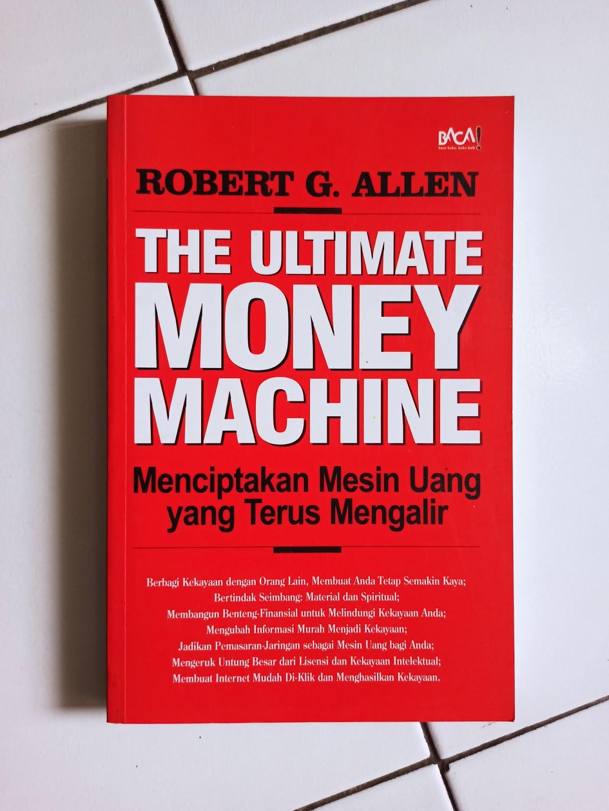 Buku Bisnis The Ultimate Money Machine
