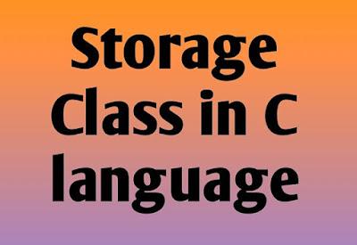 Storage Class in C hindi - Storage class in c language