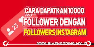 Cara Dapatkan 10.000 Followers Instagram Gratis Dengan Trial Followers