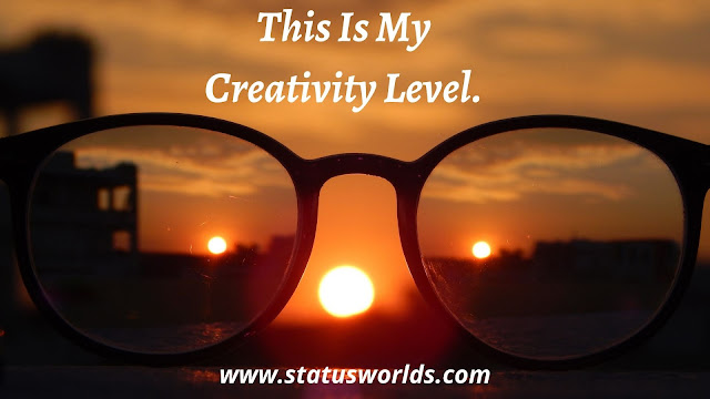 Creative Status, Caption, And Quotes