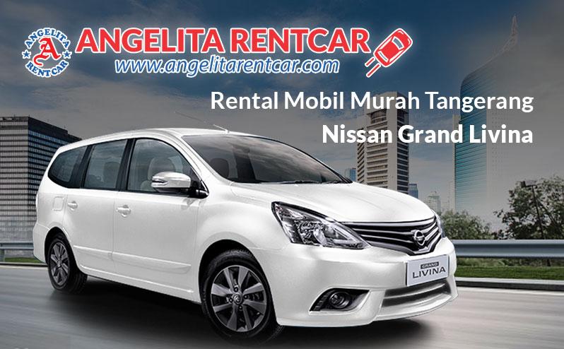 Rental Mobil Grand Livina Tangerang