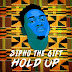 Sipho The Gift Drops New Single 'Hold Up'