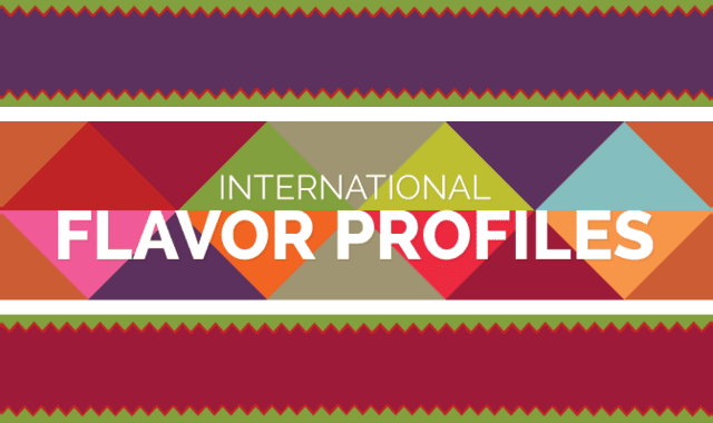 International Flavor Profiles Tastes From Around the World