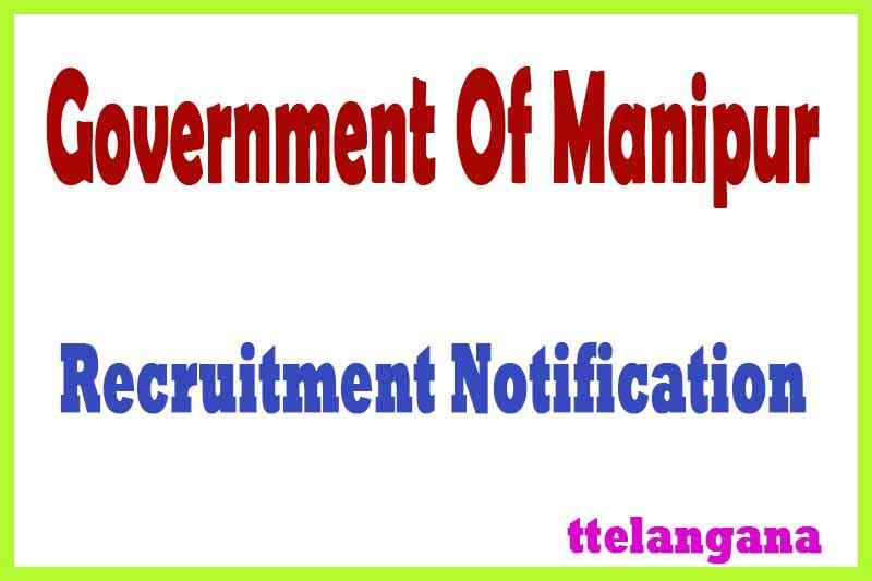Government Of Manipur Recruitment Notification