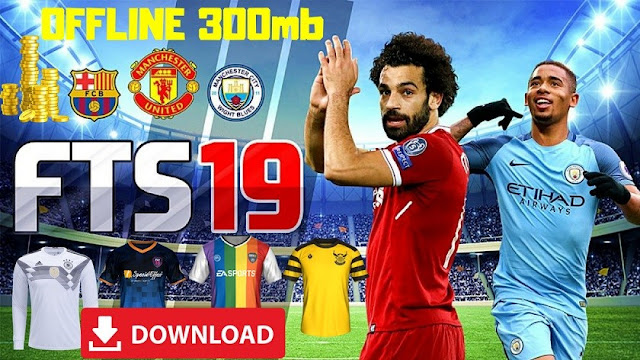 Download FTS 19 Offline Android Best Graphics Game