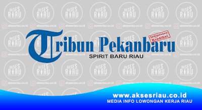 Lowongan PT. Riau Media Grafika Pekanbaru Januari 2018