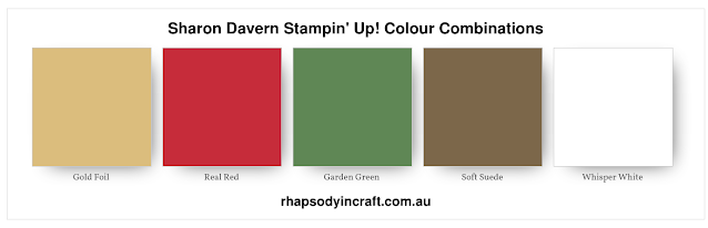 Real Red, Garden Green, Soft Suede, Whisper white, Gold Foil, Rhapsody in Craft