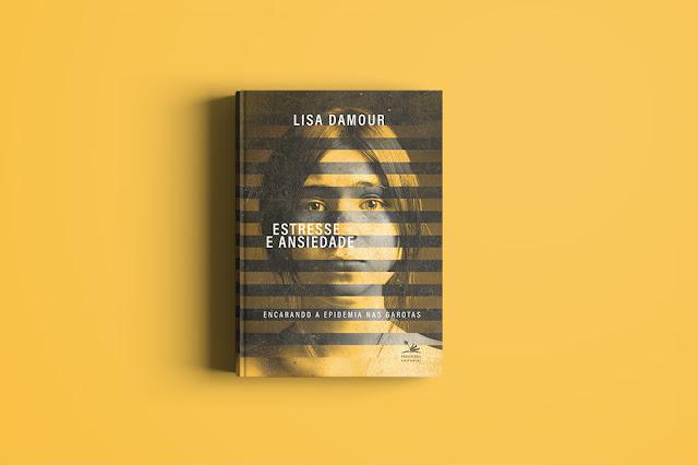 "Primavera Editorial vai publicar ""Estresse e Ansiedade"", de Lisa Damour, best-seller do New York Times"