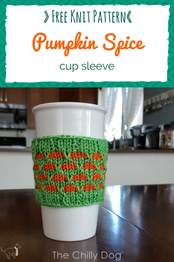 Knitting Pattern: Pumpkin Spice Cup Sleeve | The Chilly Dog