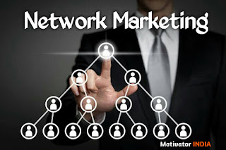 network marketing in hindi, network marketing kya hai, network marketing, full information, benefits of network marketing, multi level marketing in hindi, multi level marketing kya hai, direct selling in hindi, network marketing business, network marketing future in India, direct selling kya hai, mlm, multi level Marketing kya hai, marketing kya hai
