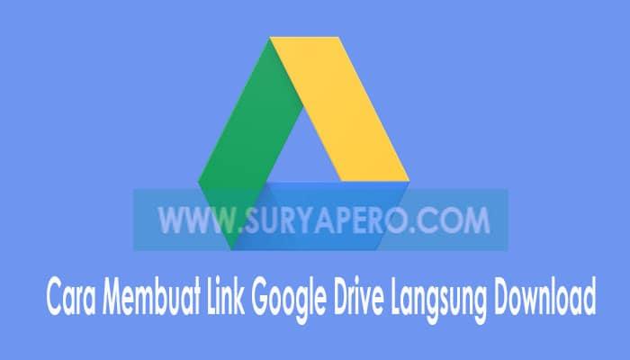 Link Google Drive Langsung Download