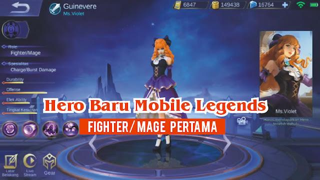 Hero Guinevere Fighter Mage Pertama Mobile Legends