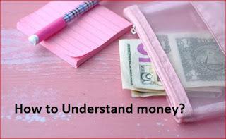 Money Thinking  Money Tips   Money skills   पैसे को कैसे समझते हैं