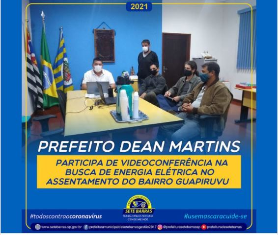 DEAN MARTINS PARTICIPA DE VIDEOCONFERÊNCIA NA BUSCA DE ENERGIA ELÉTRICA PARA O ASSENTAMENTO DO GUAPIRUVU