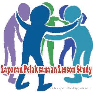 Laporan pelaksanaan lesson study