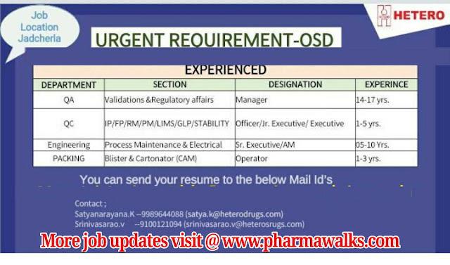 Hetero Drugs urgent openings for QA / QC / Engineering / Packing departments