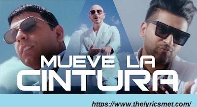 Mueve La Cintura Song Lyrics | Pitbull ft. Tito El Bambino | Guru Randhawa