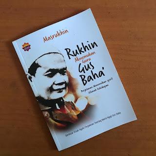 Buku Rukhin menemukan Guru Gus Baha