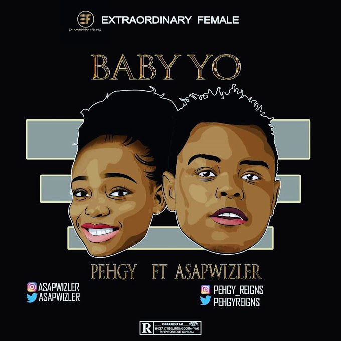 DOWNLOAD MP3: Pehgy Ft Asapwizler - Baby Yo