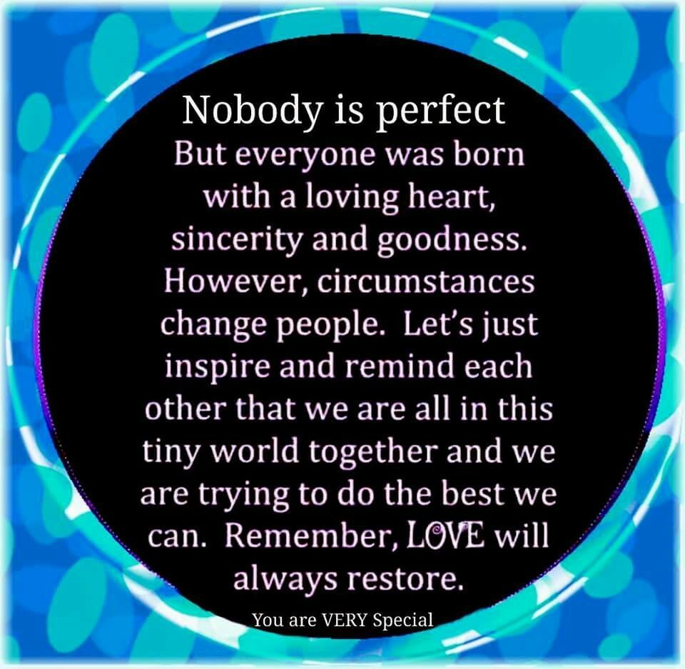 nobody is perfect life quotes