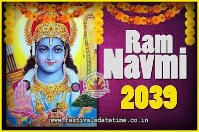 2039 Ram Navami Pooja Date & Time, 2039 Ram Navami Calendar