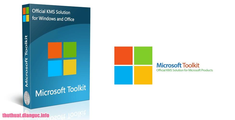 Download Microsoft Toolkit 2.6.5 Mới Nhất – Active Windows Office Mọi Phiên Bản