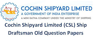 Cochin Shipyard Ship Draftsman Old Question Papers – Electrical Mechanical