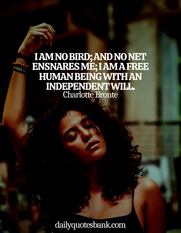 Life Quotes About Being Independent Woman