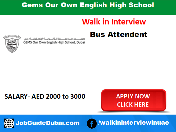 Gems Our Own English High School career for Bus attendant job in Dubai