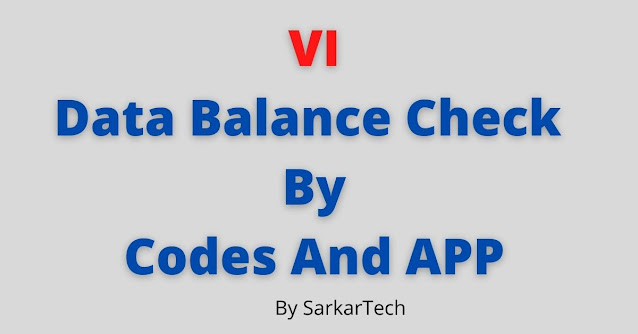 VI Data Balance Check By Codes And APP