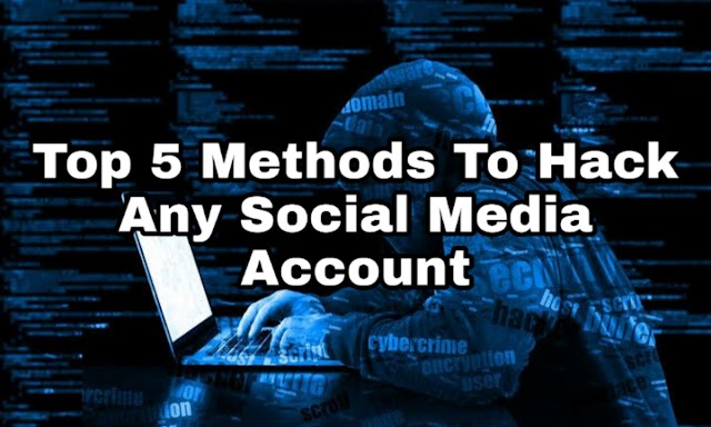 Top 5 Methods To Access Any Social Media Account