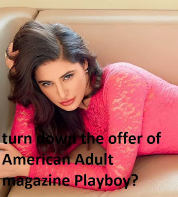 Why did Nargis Fakhri turn down the offer of American Adult magazine Playboy?