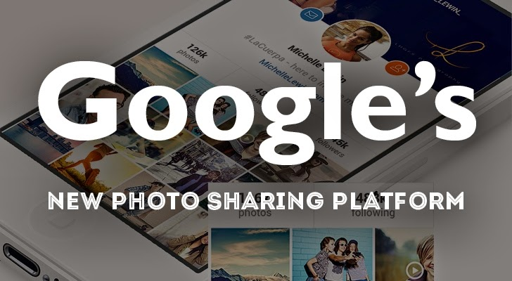 Google to Launch Photo-Sharing Platform Instagram