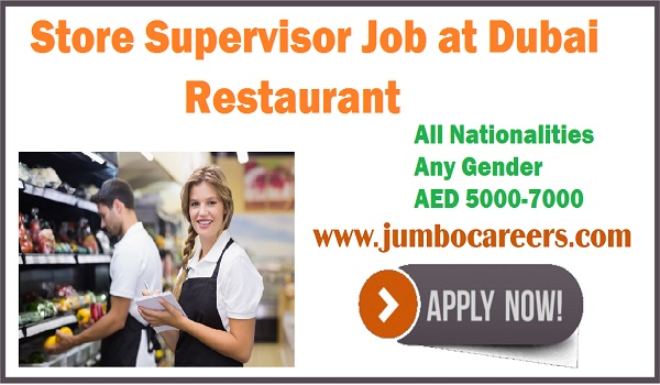 Restaurant jobs in Dubai, Hotel jobs with salary, Latest store Supervisor jobs in UAE,