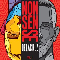 CD Nonsense Vol 1 - Delacruz 2019