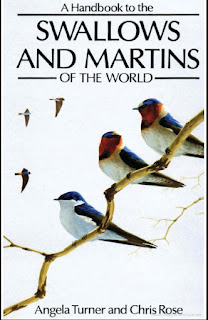 A Handbook to the Swallows and Martins of the World 2nd Edition