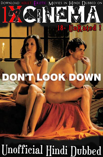 Don't Look Down 2008 Unrated