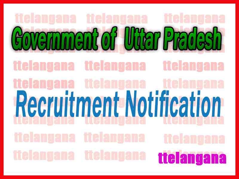Govt of Uttar Pradesh Recruitment Notification