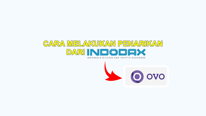Cara Withdraw Indodax ke OVO